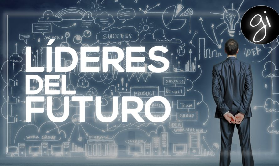 Los líderes del futuro